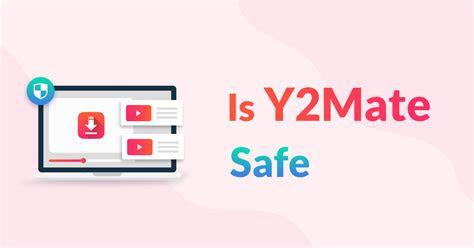 ymate safe    safest youtube downloader