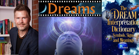The Dream Interpretation Dictionary: Symbols, Signs, and Meanings, by J.M. DeBord