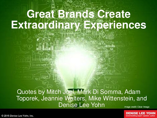 Great Brands Create Extraordinary Experiences