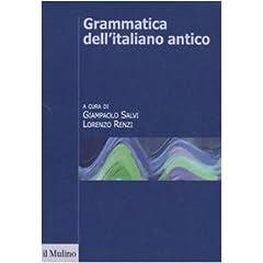 Salvi e Renzi, Grammatica dell'italiano antico