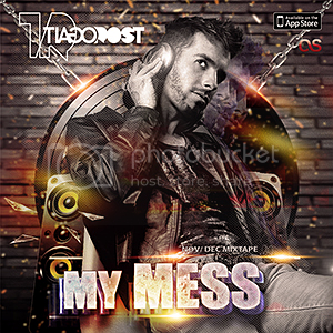 MY MESS by DJ Tiago Rost