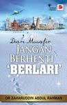 [Buku] Diari Musafir: Jangan Berhenti 'Berlari' (Ustaz Zaharuddin Abdul Rahman)