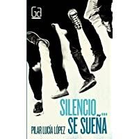 Download Silencio... se sueña: 322 (Gran Angular) de ...