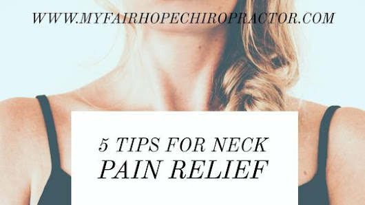 5 Tips for Neck Pain Relief