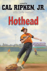 Hothead (Cal Ripken, Jr.'s All-Stars Series #1)