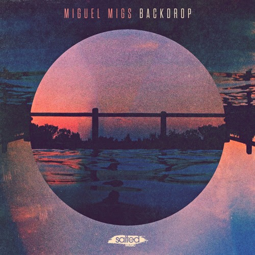 Miguel Migs - Backdrop (Classic Club Rub) PREVIEW CLIP by Miguel Migs (Official)