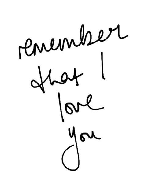 Remember That I Love You Pictures, Photos, and Images for