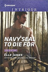 Navy SEAL to Die For by Elle James