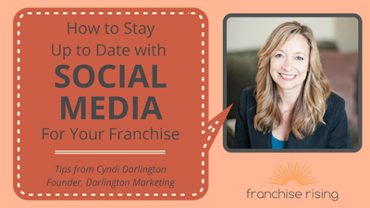 How Can I Keep Up-to-Date with Social Media and Use it for my Franchise?
