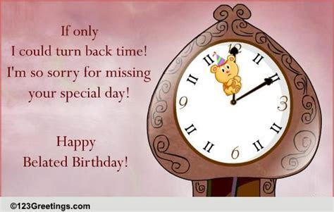 Turn Back Time! Free Belated Birthday Wishes eCards