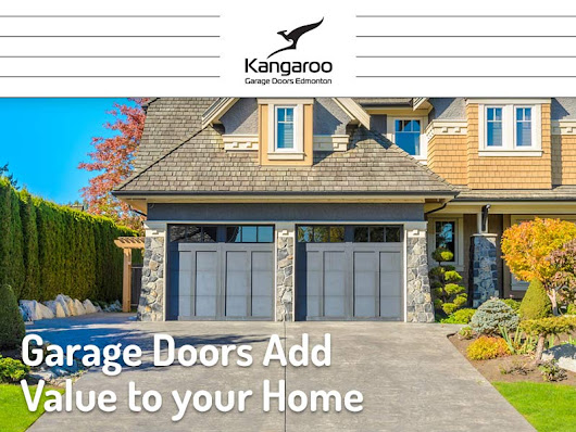 Garage Doors Add Value to Your Home - Kangaroo Garage Doors