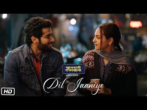 DOWNLOAD DIL JAANIYE Video MP3 | Khandaani Shafakhana | Love Song lyrics