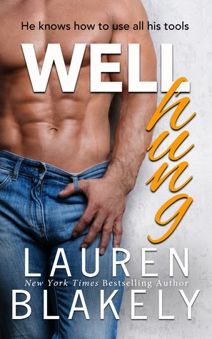 Well Hung by Lauren Blakely