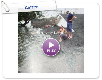 Click to play this Smilebox photobook: Katrina