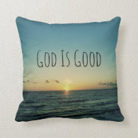 God is Good Quote Pillows