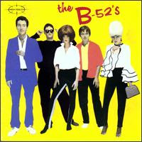 The B '52s: The B '52s
