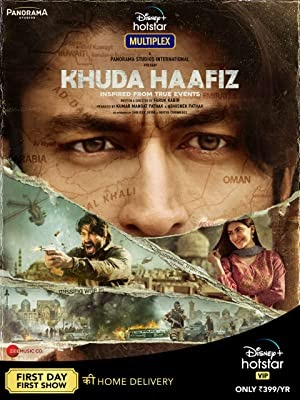 Download Khuda Haafiz (2020) Hindi WEB-DL 480p [550MB] || 720p [1.1GB] || 1080p [2.3GB]