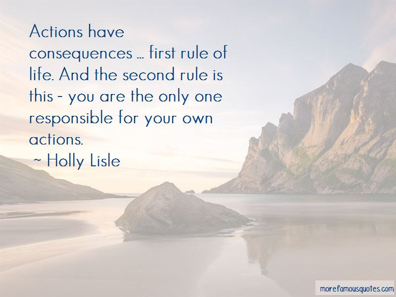 Our Actions Have Consequences Quotes Top 50 Quotes About Our