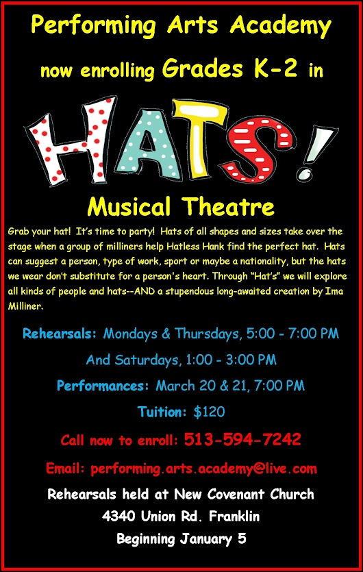 The Performing Arts Academy - Now Enrolling For Hats - K-2