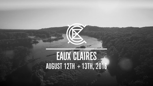 Eaux Claires 2016: Lineup Reaction
