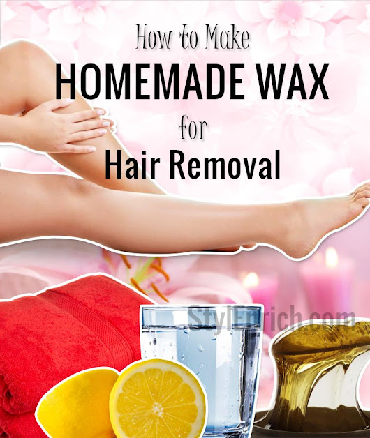 Homemade Wax : How to Make Homemade Wax for Hair Removal?