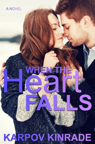 When the Heart Falls by Karpov Kinrade