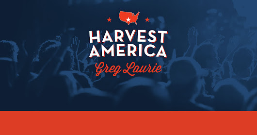 Harvest America: Proclaiming the Gospel LIVE Across the Nation