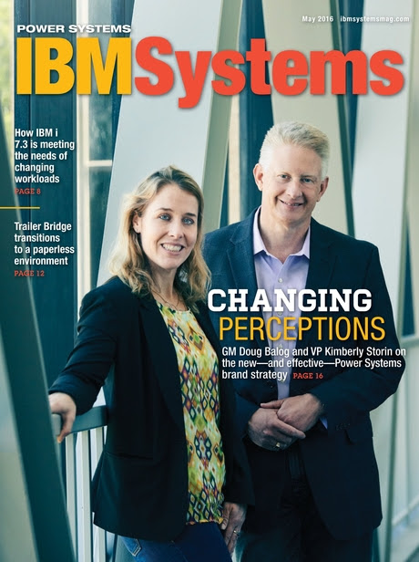 IBM Systems Magazine, Power Systems - May 2016