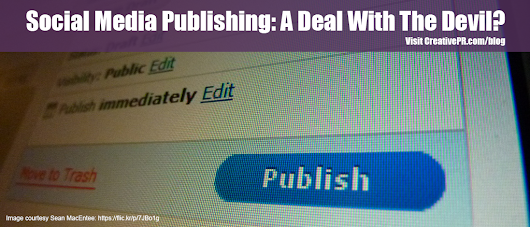 Is Social Media Publishing A Deal With The Devil?