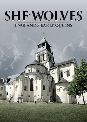 She-Wolves: England's Early Queens - Season 1