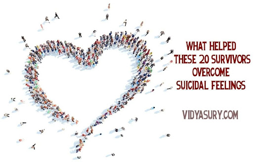 What helped these 20 survivors overcome suicidal feelings | Vidya Sury, Collecting Smiles