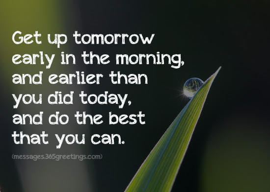 Top 70 Wake Up Quotes And Sayings 365greetingscom
