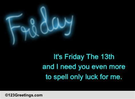 You Spell Luck! Free Friday the 13th eCards, Greeting
