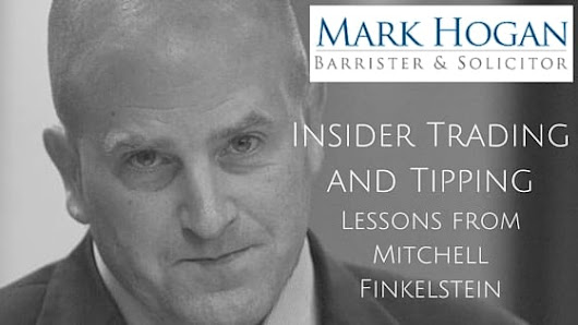Insider Trading and Tipping in Toronto | Mark Hogan Law