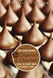The Emperors of Chocolate: Inside the Secret World of Hershey and Mars, by Joël Glenn Brenner