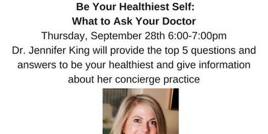 Be Your Healthiest Self: What to Ask Your Doctor