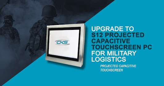 Upgrade to S12 Projected Capacitive Touchscreen PC for Military Logistics