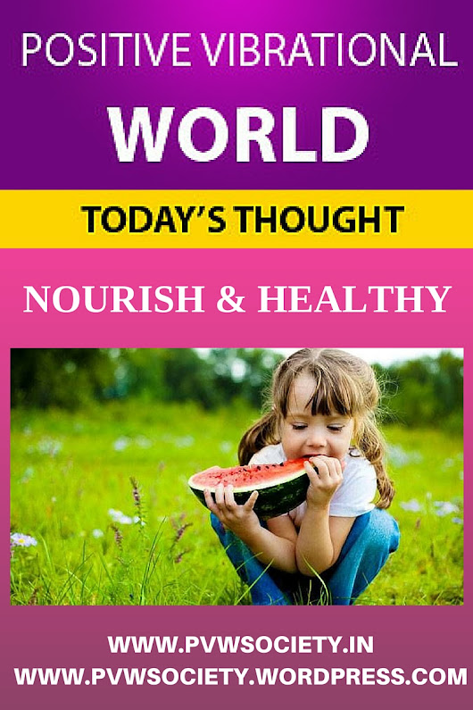 POSITIVE WORLD OF NOURISHMENT