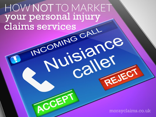 How NOT to market Personal Injury Claims Services