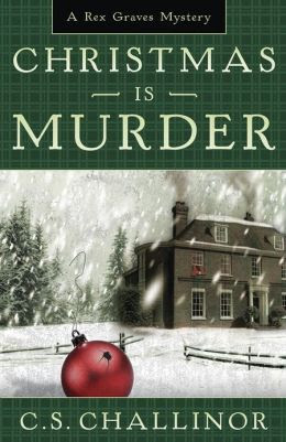 Christmas Is Murder (Rex Graves Series #1)
