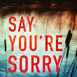 Review: 'Say You're Sorry' by Melinda Leigh | Book Lovin' Mamas