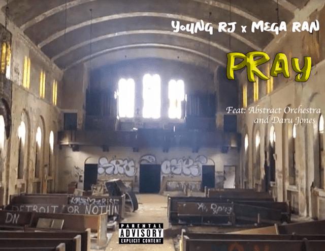 "Young RJ & Mega Ran – ""Pray"" (Video)"