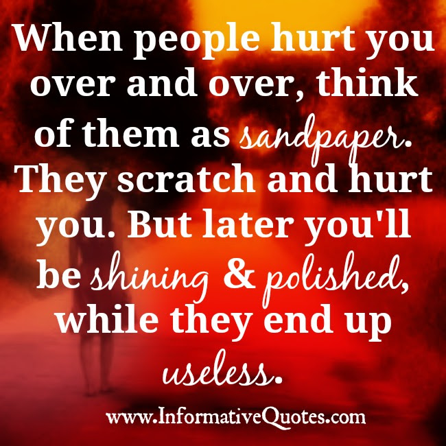 When People Hurt You Quotes