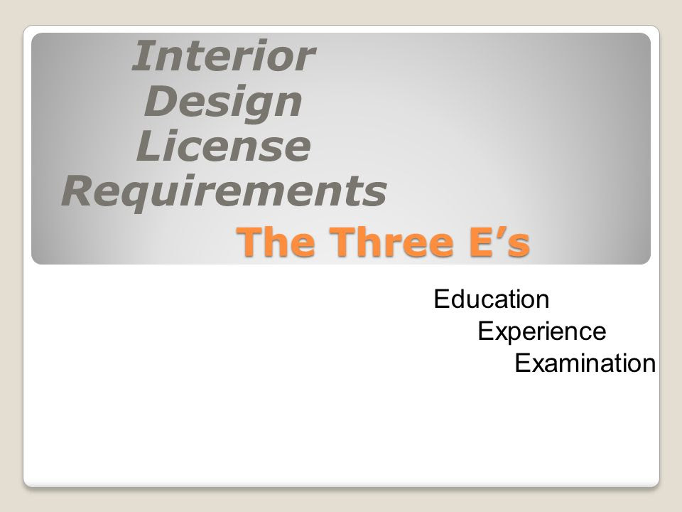 Interior Design Education Requirements And Qualifications ...