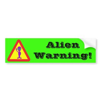 Alien Warning bumpersticker