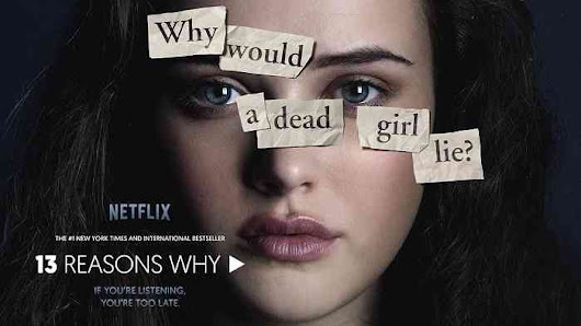 13 Reasons Why, 13 Lessons From a Dead Girl - thatgirlisfunny2