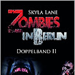 [Rezension] Zombies in Berlin 3: Massaker von Skyla Lane