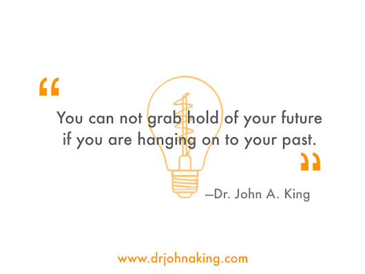 Grab Hold of Your Future - Dr. John A. King