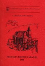 """Coperta cărţii lui Corneliu Pintilie, """"Procesul Biserica Neagră 1958"""""""