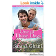 One Of Those Days by Samna Ghani - touching, funny, tender rom-com.
